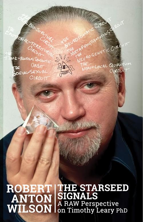 Robert Anton Wilson Starseed Signals